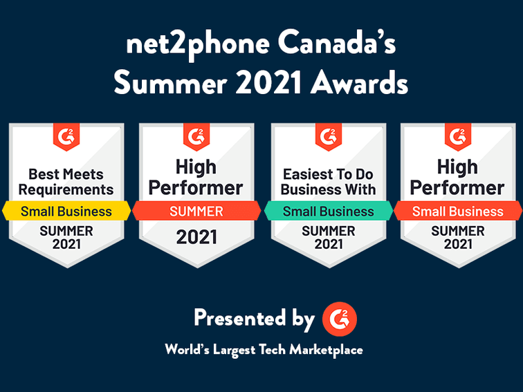 Pictures of net2phone Canada G2 badges awarded in the summer of 2021 including Best Meets Requirements for small business, High Performer, Easiest to do Business With for small business and another High Performer.