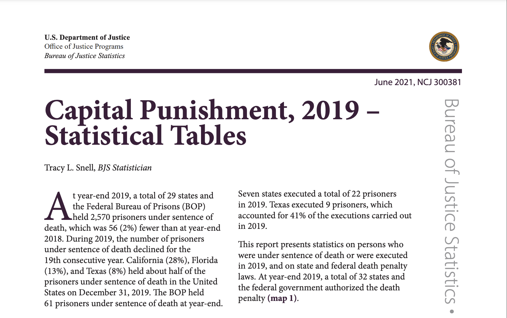 Bureau of Justice Statistics Reports Number on Death Row Down, Average Time on Death Row Approaches 19 Years