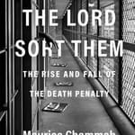 "BOOKS: ""Let The Lord Sort Them: The Rise and Fall of the Death Penalty"""