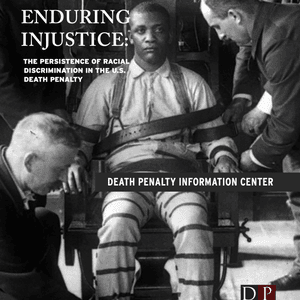 Enduring Injustice: the Persistence of Racial Discrimination in the U.S. Death Penalty