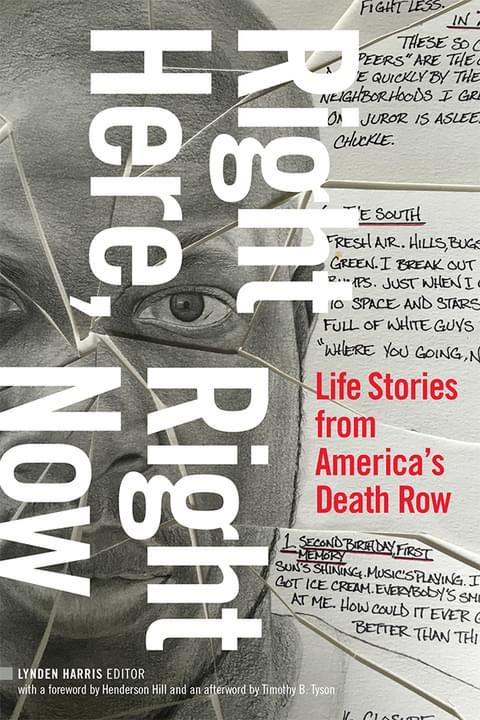 """BOOKS: """"Right Here, Right Now: Life Stories from America's Death Row"""""""