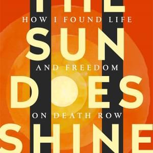 """BOOK: Death-Row Exoneree Anthony Ray Hinton Publishes """"Heart-Wrenching Yet Ultimately Hopeful"""" Memoir"""
