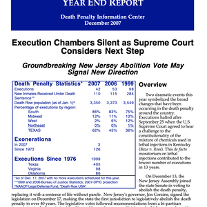 The Death Penalty in 2007: Year End Report
