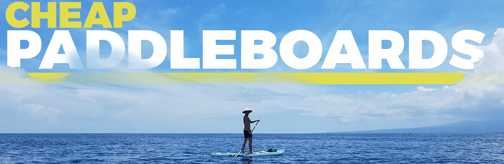 Cheap Paddle Boards