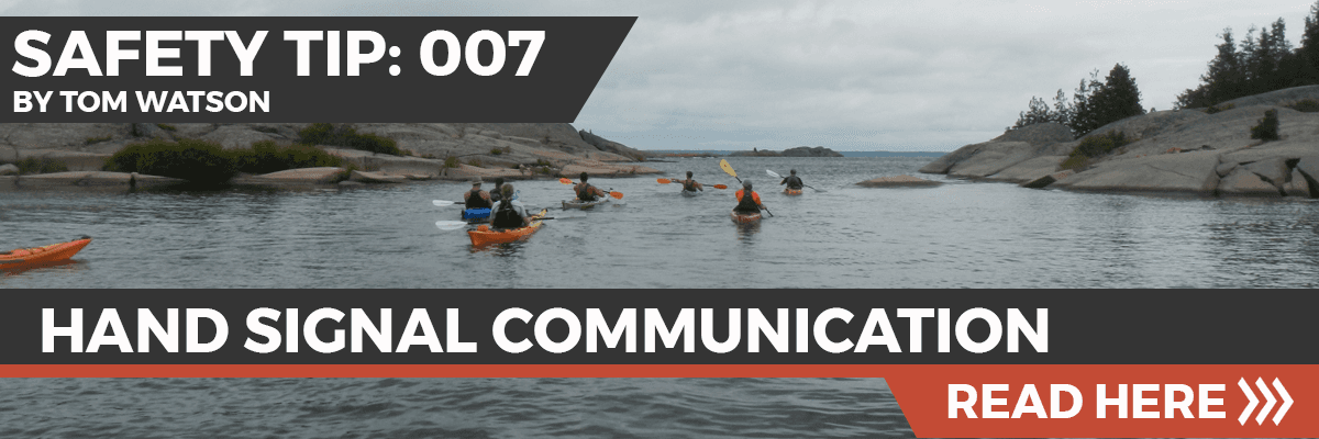 Safety Tip 007 - Hand Signals for Paddlers