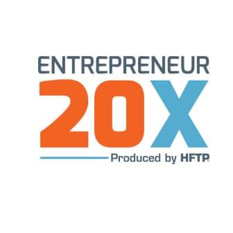 Entrepreneur 20x produced by HFTP