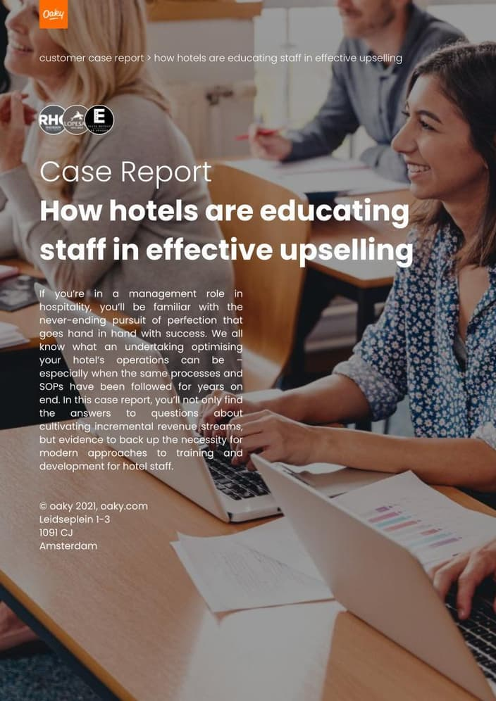 Case Report 2 How hotels are educating staff in effective upselling