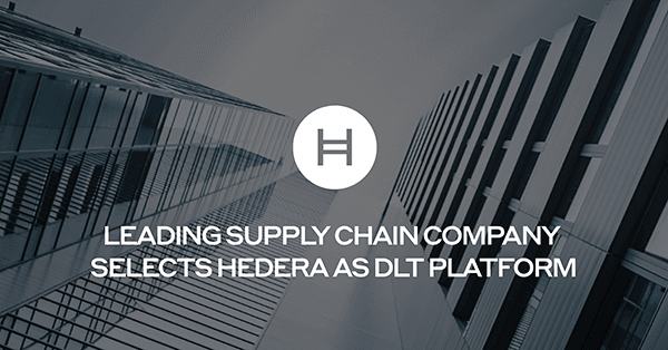 HH Blog LEADING SUPPLY CHAIN COMPANY SELECTS HEDERA AS DLT PLATFORM