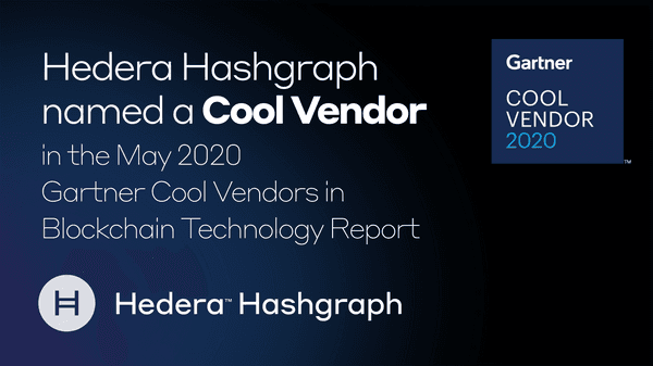 Hedera  Hashgraph  Named A  Cool  Vendor In The  May 2020  Gartner  Cool  Vendors In  Blockchain  Technology  Report