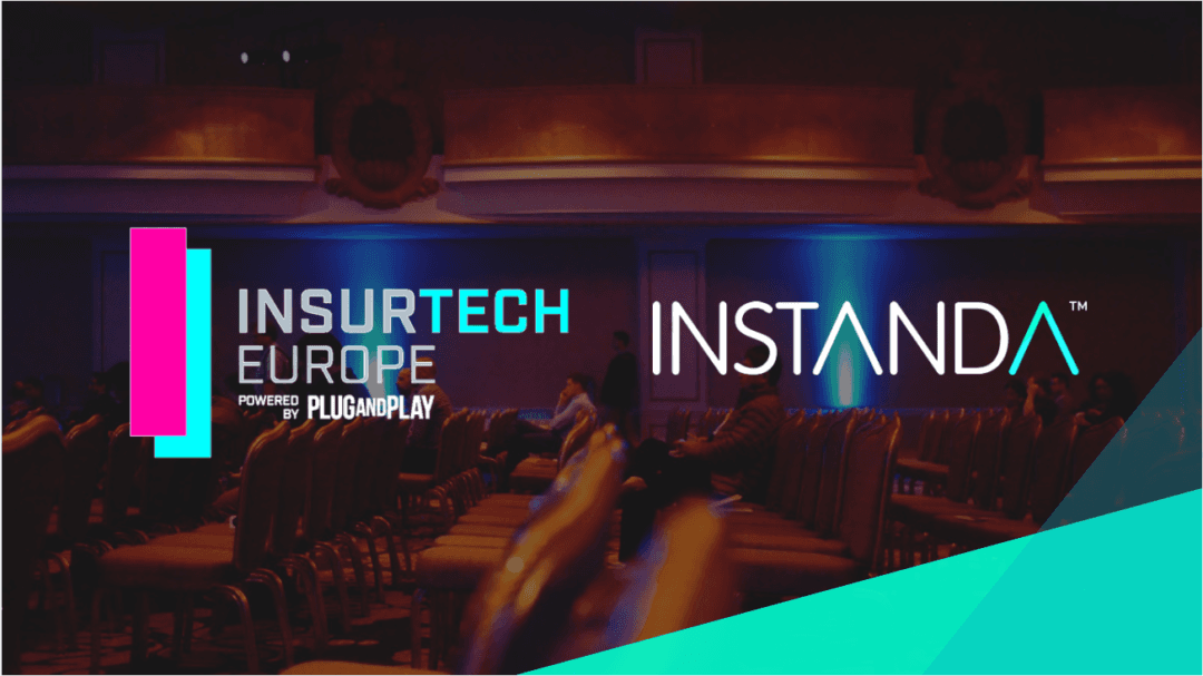 INSTANDA selected for Plug and Play's InsurTech Europe Program