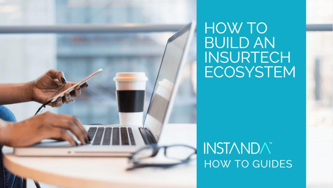 How to Guide: InsurTech Ecosystem