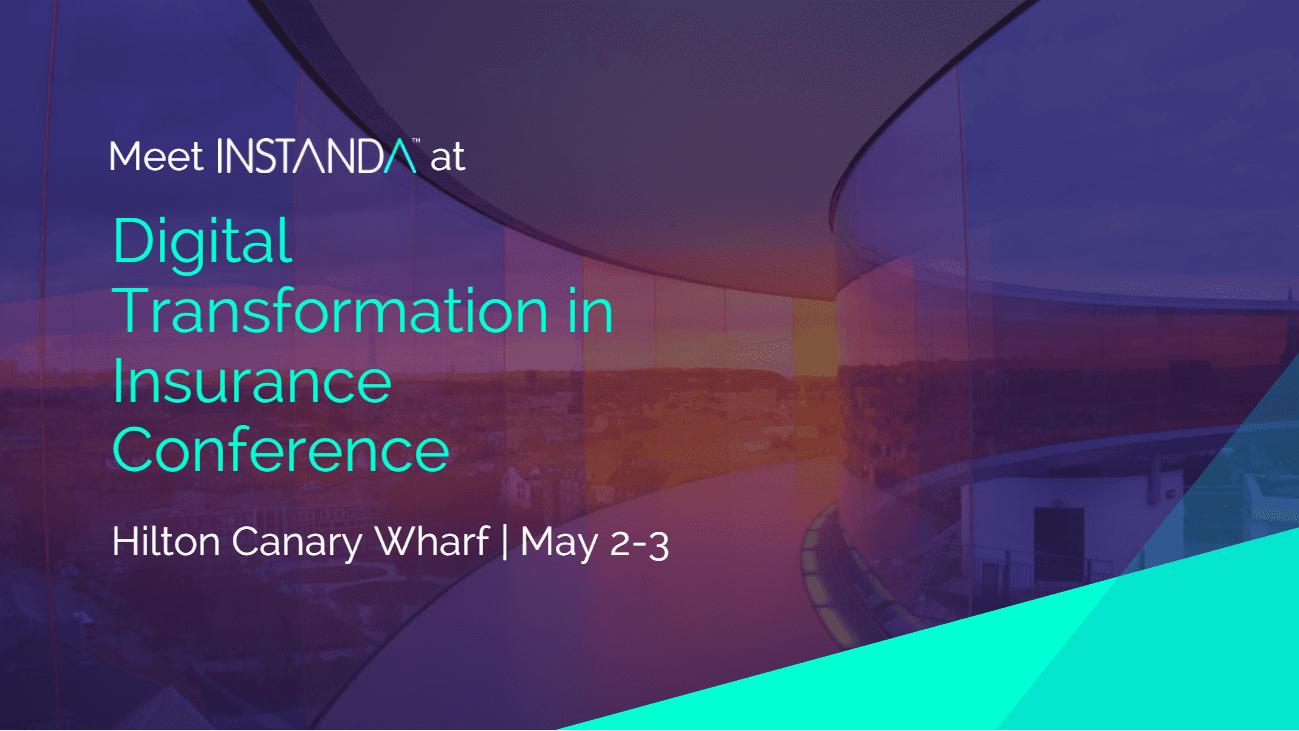 Meet INSTANDA at Digital Transformation in Insurance Conference