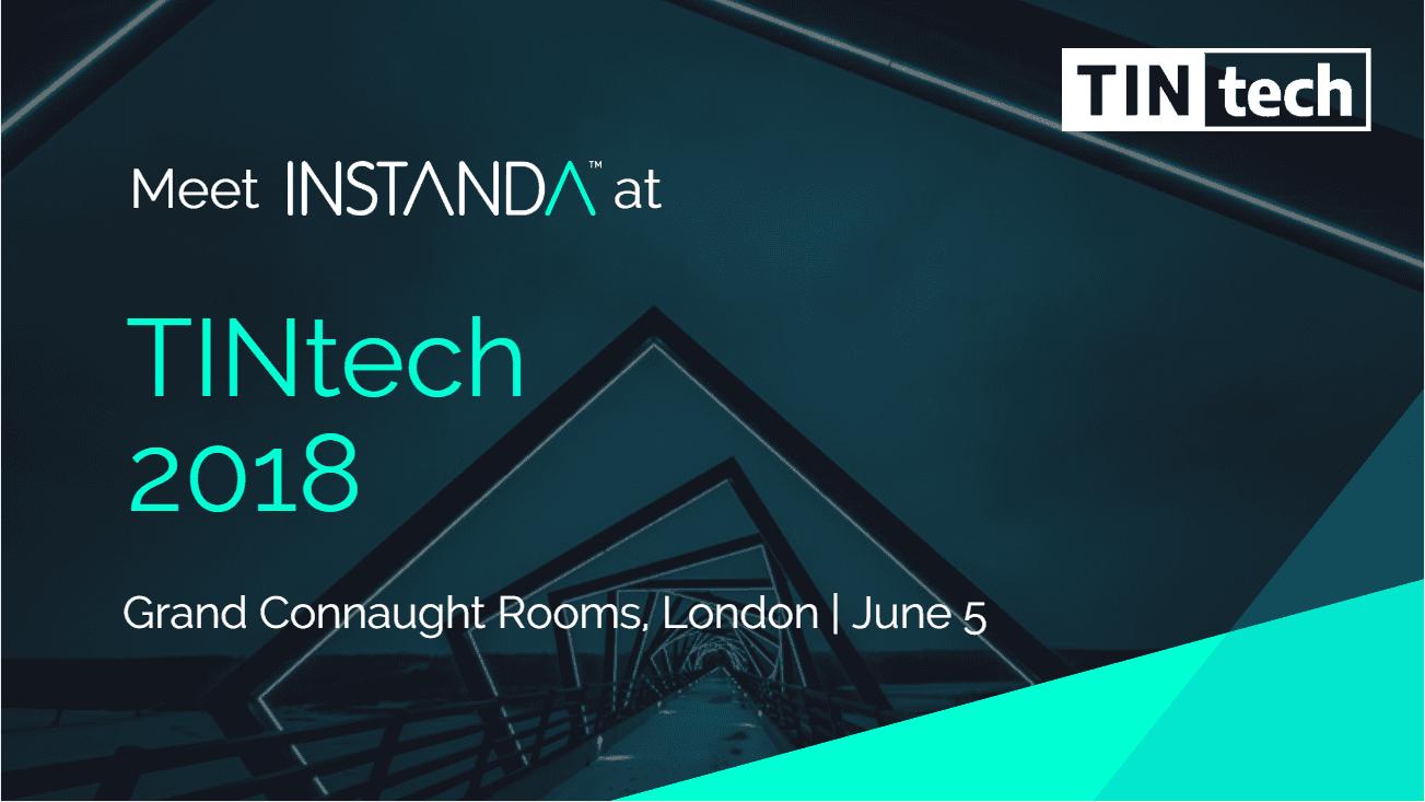 INSTANDA to exhibit at TINtech 2018