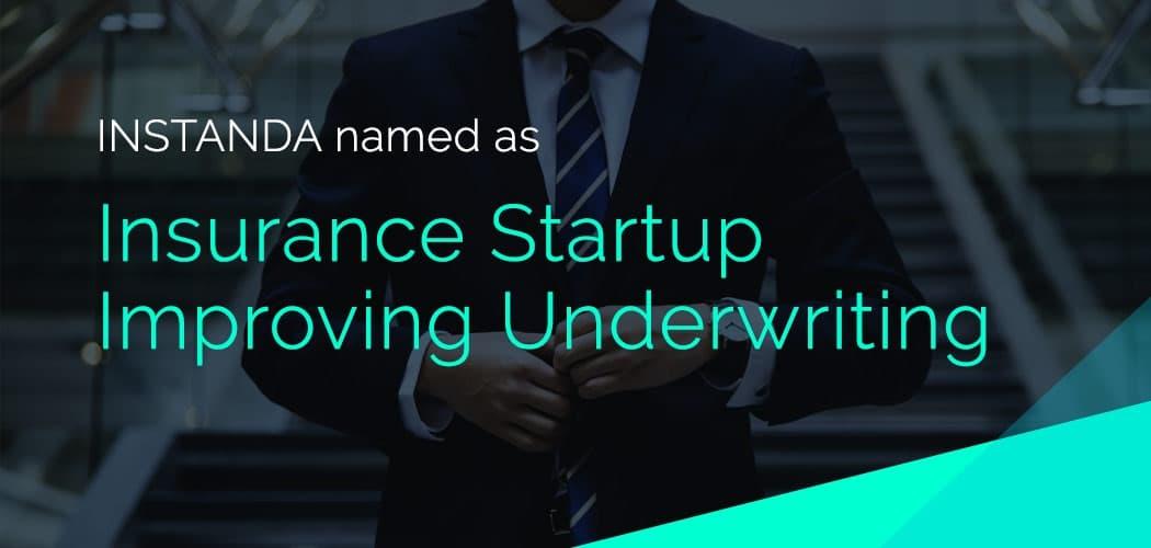 INSTANDA named one of Insurance Startups Improving Underwriting