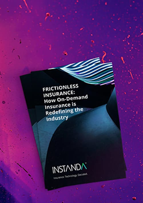 Frictionless Insurance: How On-demand Insurance Is Redefining the Industry