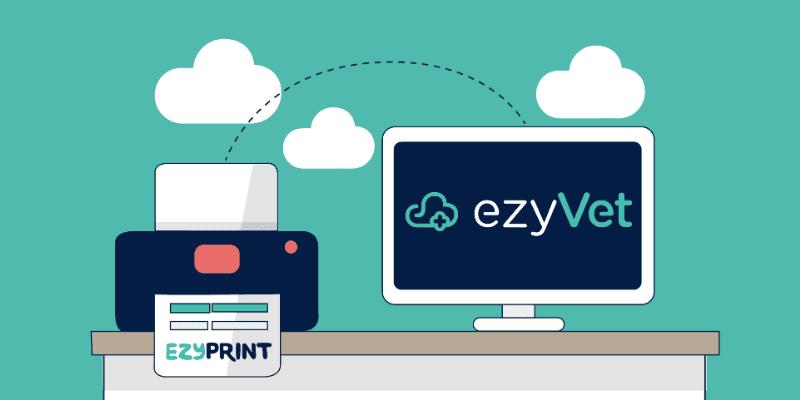 ezyPrint, ezyVet's own in-house integrated printing solution