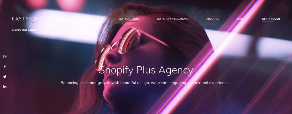 Eastside Co Shopify Plus Agency in London