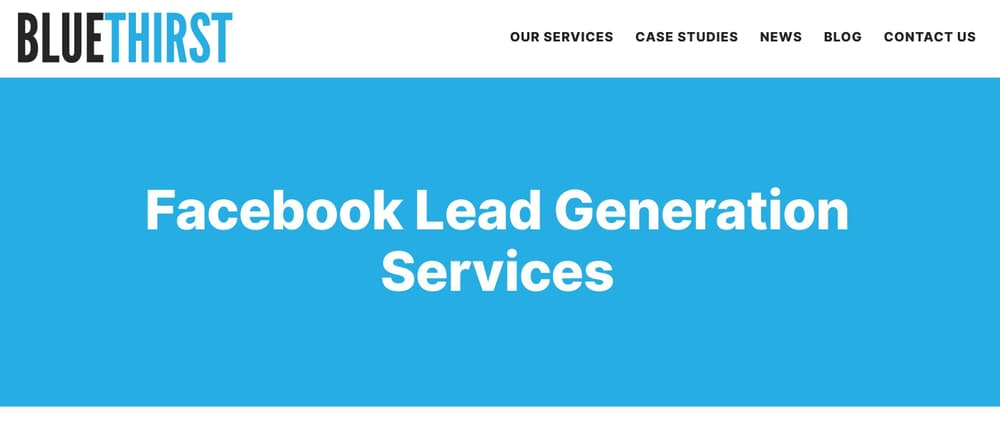 Facebook Ads Lead Generation Agency - Blue Thirst