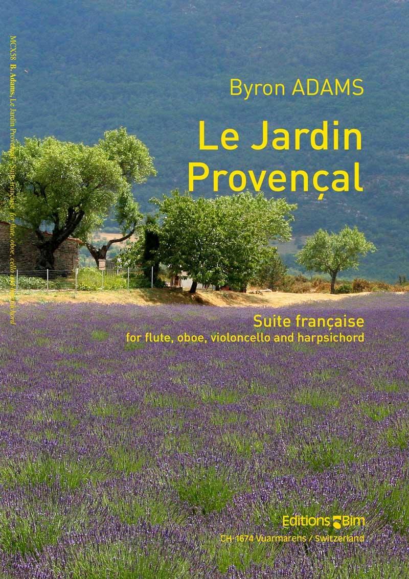 Byron Adams, Le Jardin Provençal for flute, oboe, cello and harpsichord