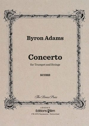 Byron Adams, Concerto for trumpet and string orchestra