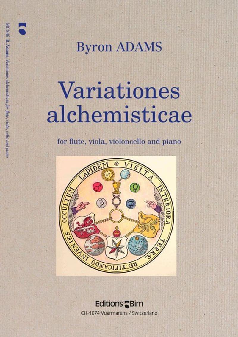 Byron Adams, Variationes Alchemisticae for flute, viola, cello and piano