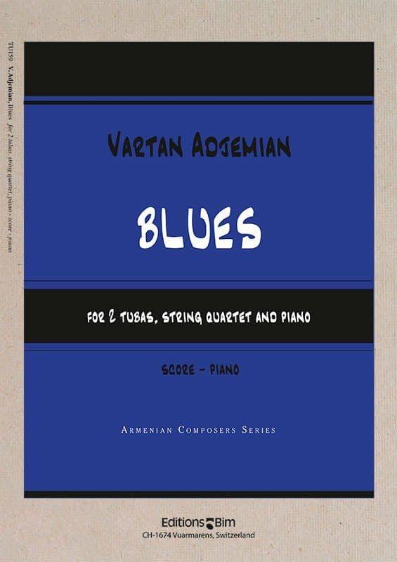 Vartan Adjemian, Blues for 2 tubas, string quartet and piano