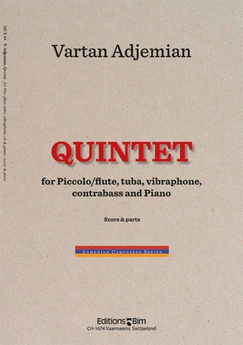 Vartan Adjemian, Quintet for piccolo/flute, tuba, vibraphone, contrabass and piano
