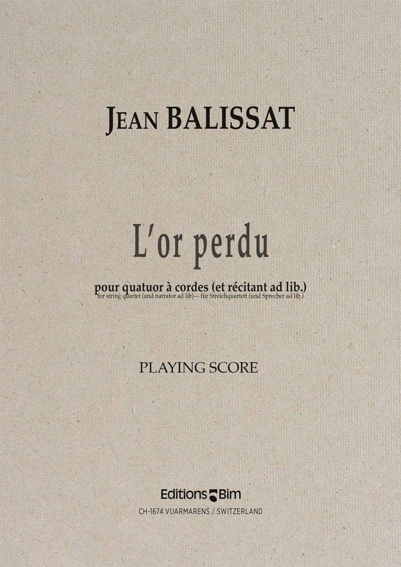 Balissat Jean L Or Perdu Qc4