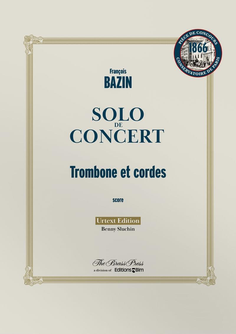 Bazin Francois Solo De Concert Tb104B