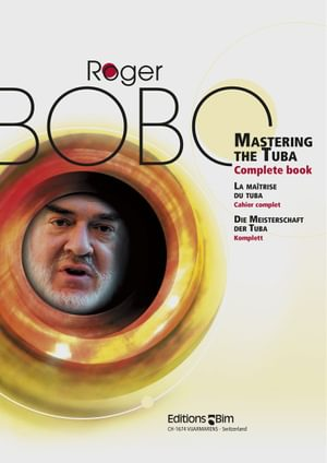 Bobo Roger Mastering The Tuba Tu5