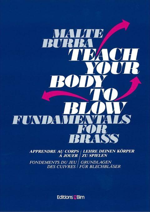 Burba Malte Teach Your Body To Blow Bim6