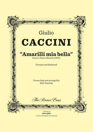Caccini Giulio Amarilli Mia Bella Tp136
