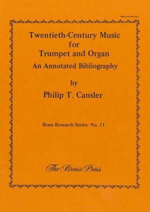 Cansler Philip 20Th Century Music For Trumpet And Organ Brp4