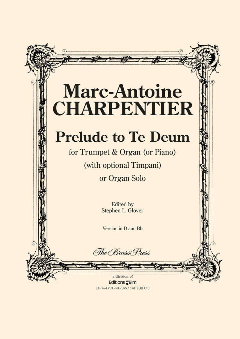 Charpentier Prelude Te Deum Tp137