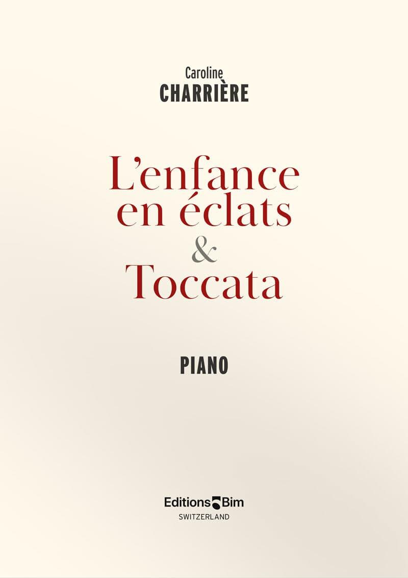 Charriere Caroline Enfance En Eclat Toccata Pno81