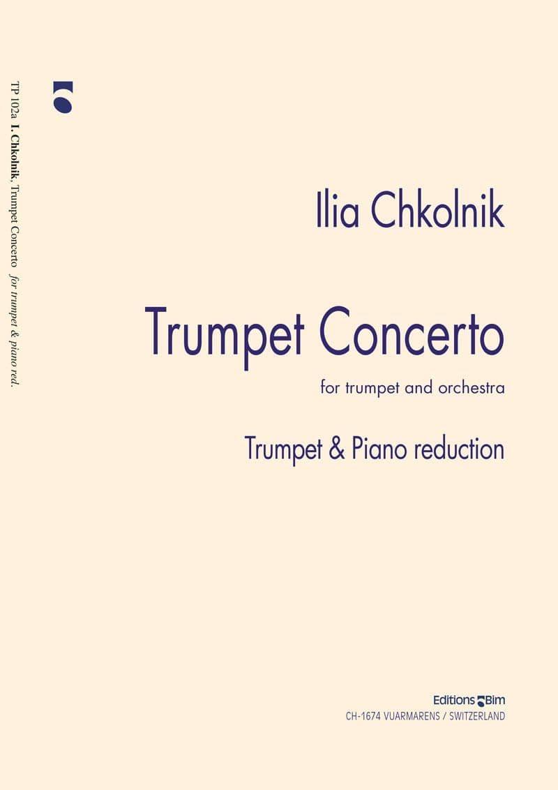 Chkolnik Ilia Trumpet Concerto Tp102