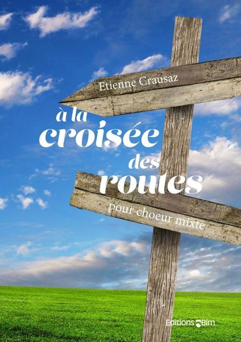 Crausaz Etienne A La Croisee Des Routes V92