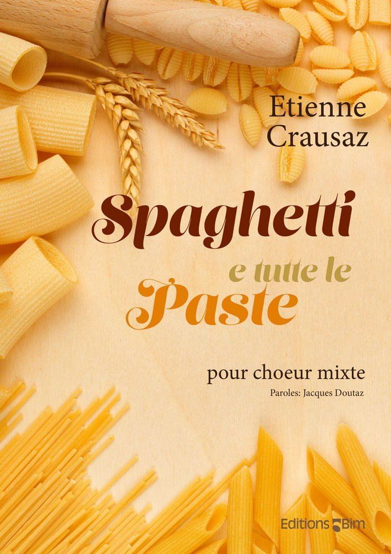 Crausaz Etienne Spaghetti E Tutte Le Paste V98