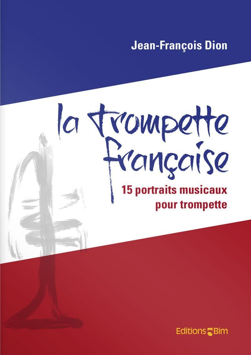 Dion Jean Francois La Trompette Francaise Tp348
