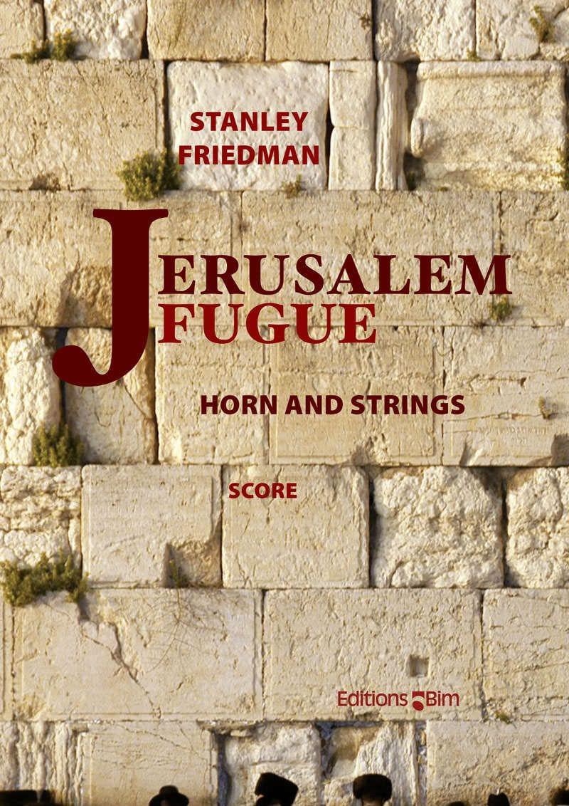 Friedman Stanley Jerusalem Fugue Co49