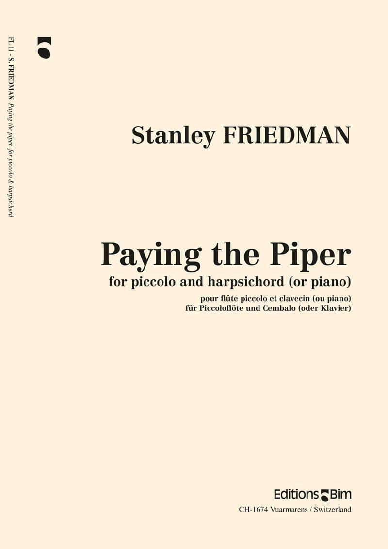 Friedman Stanley Paying The Piper Fl11