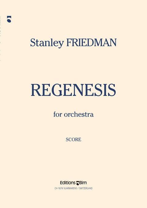 Friedman Stanley Regenesis Orch29