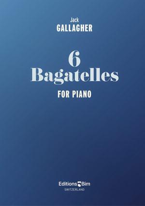 Gallagher Jack 6 Bagatelles Pno13