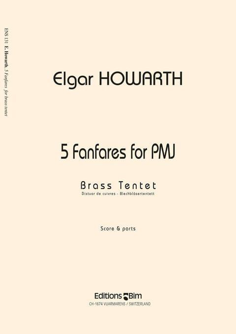 Howarth Elgar 5 Fanfares For Pmj Ens131