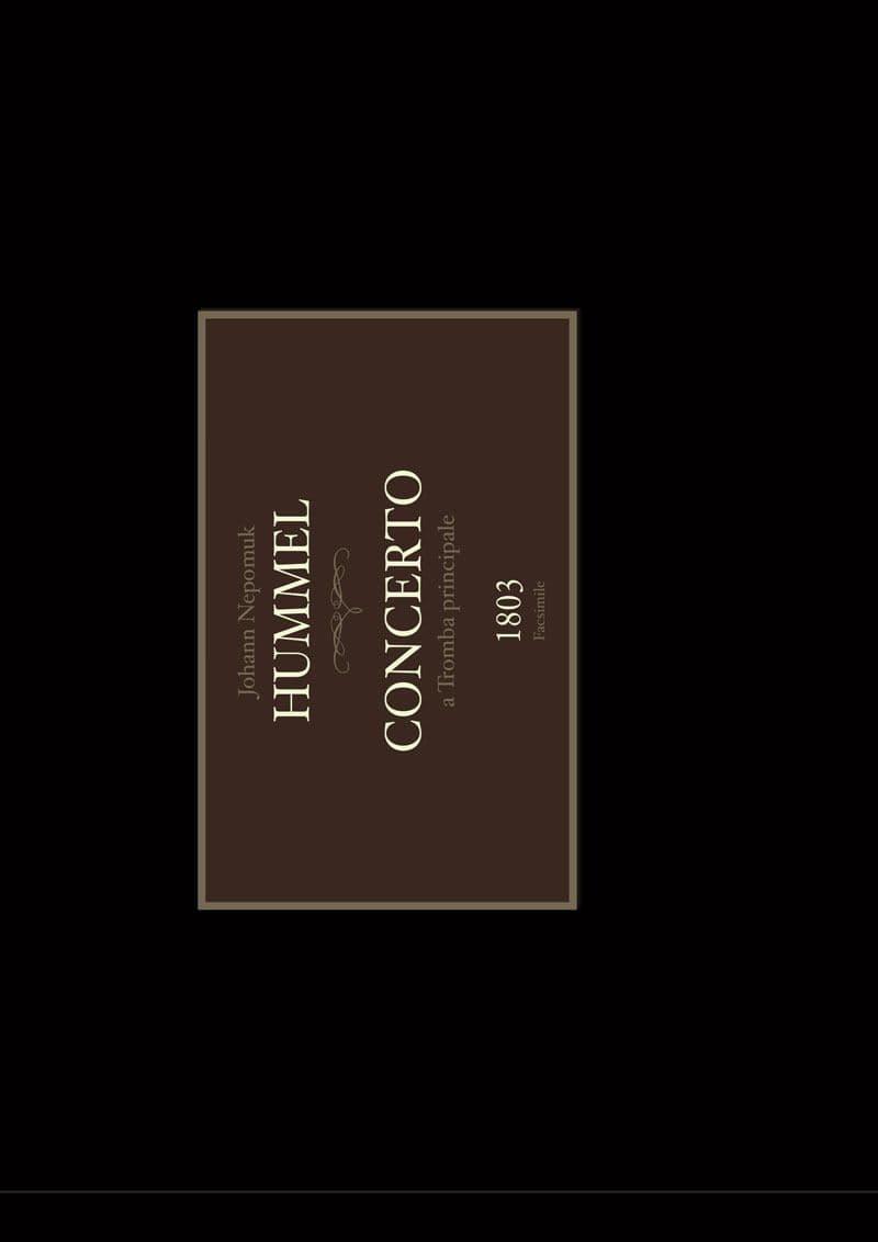 Hummel Johann Nepomuk Concerto A Tromba Principale Facsimile Tp306