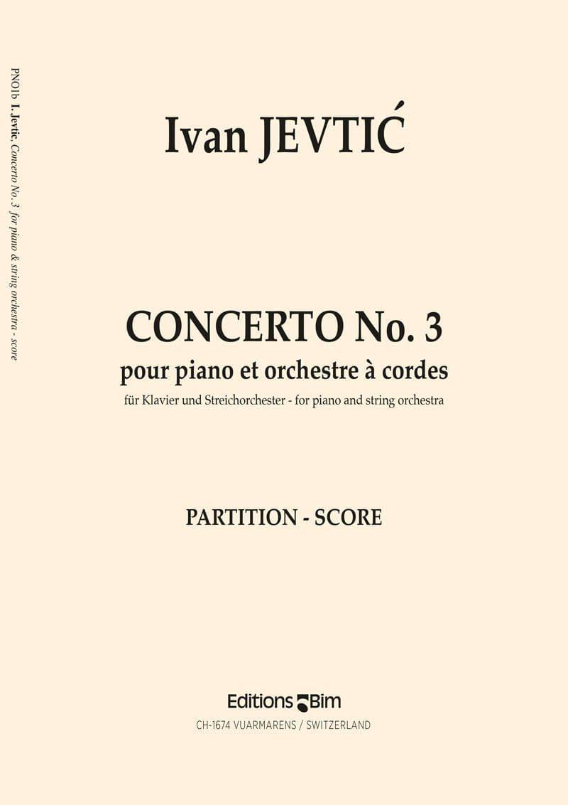 Jevtic Ivan Piano Concerto No 3 Pno1