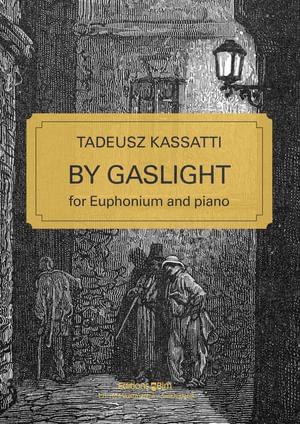 Kassatti Tadeusz By Gaslight Tu77