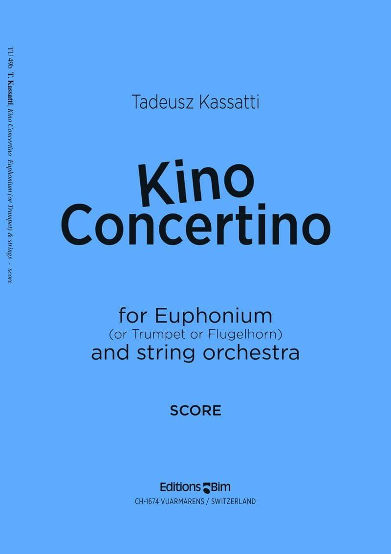 Kassatti Tadeusz Kino Concertino Tu49