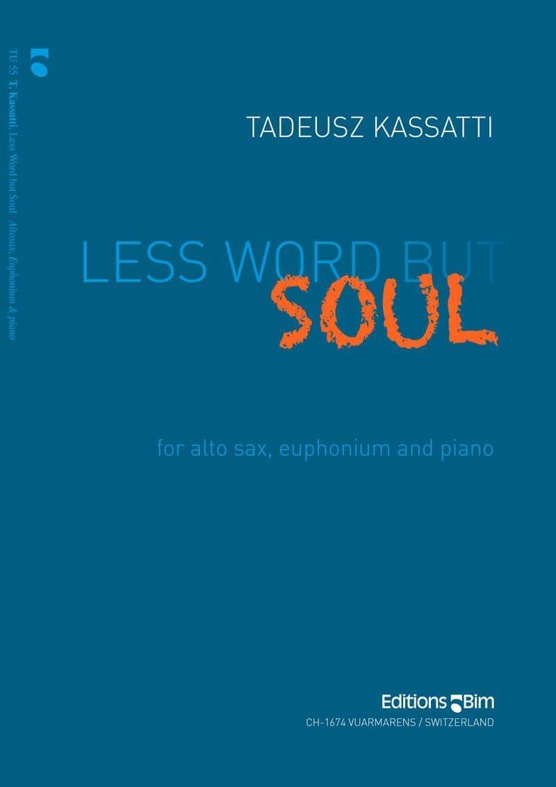 Kassatti Tadeusz Less Word But Soul Tu55