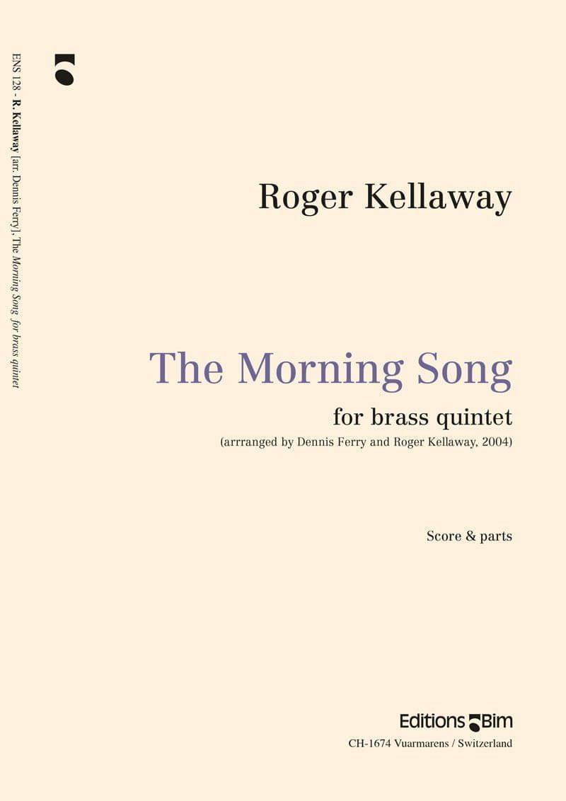 Kellaway Roger Morning Song Ens128